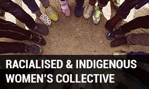 Racialised & Indigenous Women's Collective